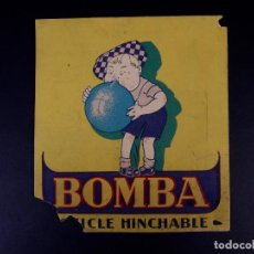 Carteles: BOMBA, CHICLE INCHABLE. Lote 167844856