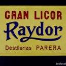 Carteles: GRAN LICOR, RAYDOR. Lote 167853600