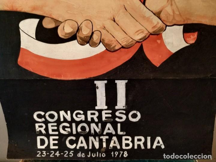 Carteles: UGT II CONGRESO REGIONAL CANTABRIA 1978 - CARTEL ORIGINAL PINTADO A MANO - Foto 3 - 167908276