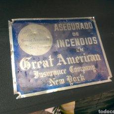 Carteles: CHAPA SEGUROS ASEGURADA GREAT AMERICAN. Lote 168164673