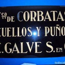 Carteles: (PUB-190654)ANTIGUO CARTEL DE CRISTAL TINTADO FABRICA DE CORBATAS,CUELLOS Y PUÑOS C.GALVE S.EN C.. Lote 168804092