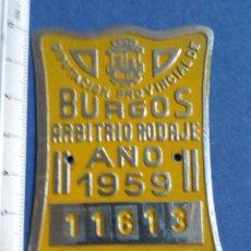 Carteles: CHAPA ARBITRIO DE RODAJE BURGOS. Lote 170472412