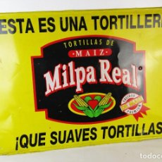 Carteles: CARTEL CHAPA ORIGINAL IDEAL DECORACION COCINA VINTAGE TEX MEX MEXICO TORTITAS TORTILLAS MILPA REAL. Lote 171167820