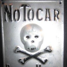Carteles: CHAPA NO TOCAR PELIGRO DE MUERTE . Lote 173265988