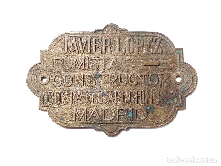 Carteles: PLACA DE BRONCE.- JAVIER LOPEZ.- FUMISTA CONSTRUCTOR.- COSTA DE CAPUCHINO 3.- MADRID. - Foto 2 - 175554652