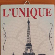 Carteles: CARTEL DE METAL L'UNIQUE TOUR EIFFEL. Lote 176668668