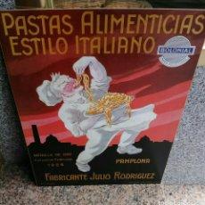Carteles: PRECIOSO CARTEL ANTIGUO BOLONIAL PASTAS ALIMENTICIAS ESTILO ITALIANO.. Lote 177770357
