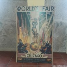 Carteles: CRAN CARTEL PUBLICITARIO WORLDS FAIR CHICAGO LITOGRAFICO NO COPIA NO REPLICA ESPECTACULAR. Lote 177779689