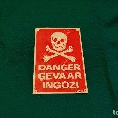Carteles: PLACA METAL PELIGRO DANGER GEVAAR INGOZI. Lote 179158843