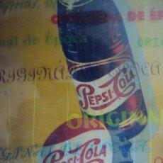Carteles: (PUB-191078)CARTEL BEBA PEPSI-COLA CALIDAD...EN CANTIDAD - TERMOMETRO FUNCIONANDO. Lote 181106095
