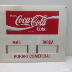 Carteles: ROTULO DOBLE CARA - CARTEL HORARIO COMERCIAL PUBLICIDAD COCA COLA - EN CATALAN. Lote 181202408