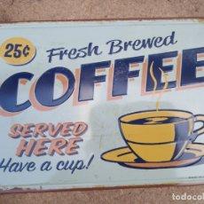 Carteles: CHAPA PLACA METAL FRESH BREWED COFFEE CAFETERIAS 20 X 30 DECORATIVA REPRO.. Lote 236871775