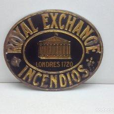 Carteles: CHAPA LITOGRAFIADA SEGUROS CONTRA INCENDIOS - ROYAL EXCHANGE - LITOGRAFIADA G.DE ANDREIS BADALONA. Lote 182863070