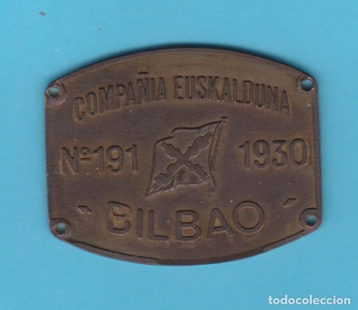 COMPAÑÍA EUSKALDUNA. Nº 191 - 1930. BILBAO. CHAPA METÁLICA FERROVIARIA. TREN, FERROCARRIL, CARLISTA) (Coleccionismo - Carteles y Chapas Esmaltadas y Litografiadas)
