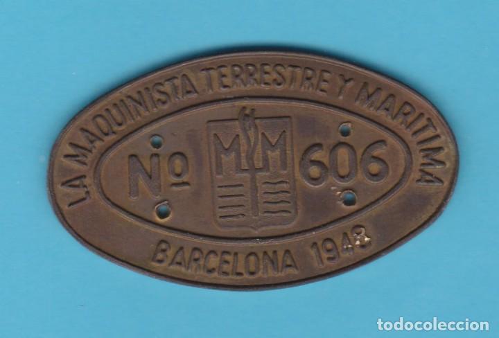 LA MAQUINISTA TERRESTRE Y MARÍTIMA. Nº 606. BARCELONA, 1948. CHAPA METÁLICA FERROVIARIA. TREN (Coleccionismo - Carteles y Chapas Esmaltadas y Litografiadas)