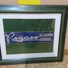 Carteles: CHAPA METÁLICA PEGASO EL CAMIÓN ESPAÑOL, ALUMINIO, ENMARCADA. Lote 133405846