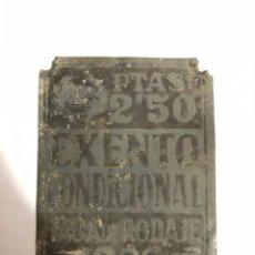 Carteles: ANTIGUA PLACA MATRICULA - EXENTO CONDICIONAL - TASA DE RODAJE 2'50 PTAS -1928. Lote 190171802