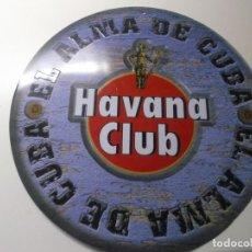Carteles: CHAPA HAVANA CLUB, ESPECIAL COLECCIONISTAS. Lote 193110251