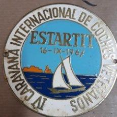 Carteles: CHAPA IV CARAVANA INTERNACIONAL DE COCHES VETERANOS 16-09-1967 L´ESTARTIT. Lote 194506935