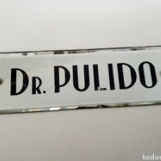 Carteles: LETRERO PORTAL DR. PULIDO. Lote 194727542