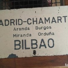 Carteles: CARTEL CHAPA DESTINO ITINERARIO TREN MADRID BILBAO PASANDO POR ORDUÑA MIRANDA BURGOS ARANDA ÚNICA. Lote 194729355