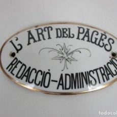 Carteles: ANTIGUA CHAPA EN PORCELANA ESMALTADA - REDACCIÒ - ADMINISTRACIÒ - REVISTA L´ART DEL PAGÈS - S. XIX. Lote 194864843
