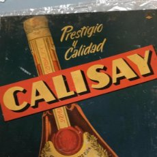 Carteles: CALISAY CARTEL METAL CHAPA . Lote 195118803