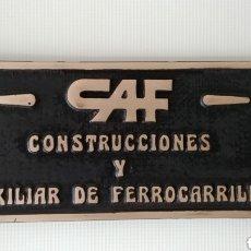 Carteles: PLACA FERROCARRIL CAF. Lote 195338743