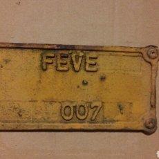 Carteles: PLACA FERROCARRIL FEVE. Lote 195484558