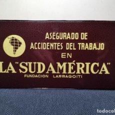 Carteles: CARTEL DE LA SUDAMÉRICA COMPAÑÍA DE SEGUROS. Lote 196300098