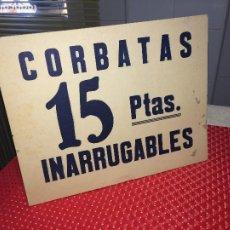 Carteles: CARTEL CARTON - CORBATAS INARRUGABLES - 15 PTAS. - MEDIDAS; 26 X 20,5 CMS. - DOBLE CARA. Lote 197071026