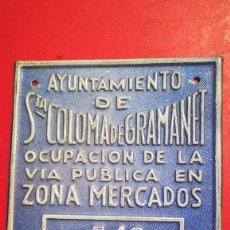 Carteles: CHAPA ANTIGUA DEL AYUNTAMIENTO DE SANTA COLOMA DE GRAMANET.. Lote 198836247