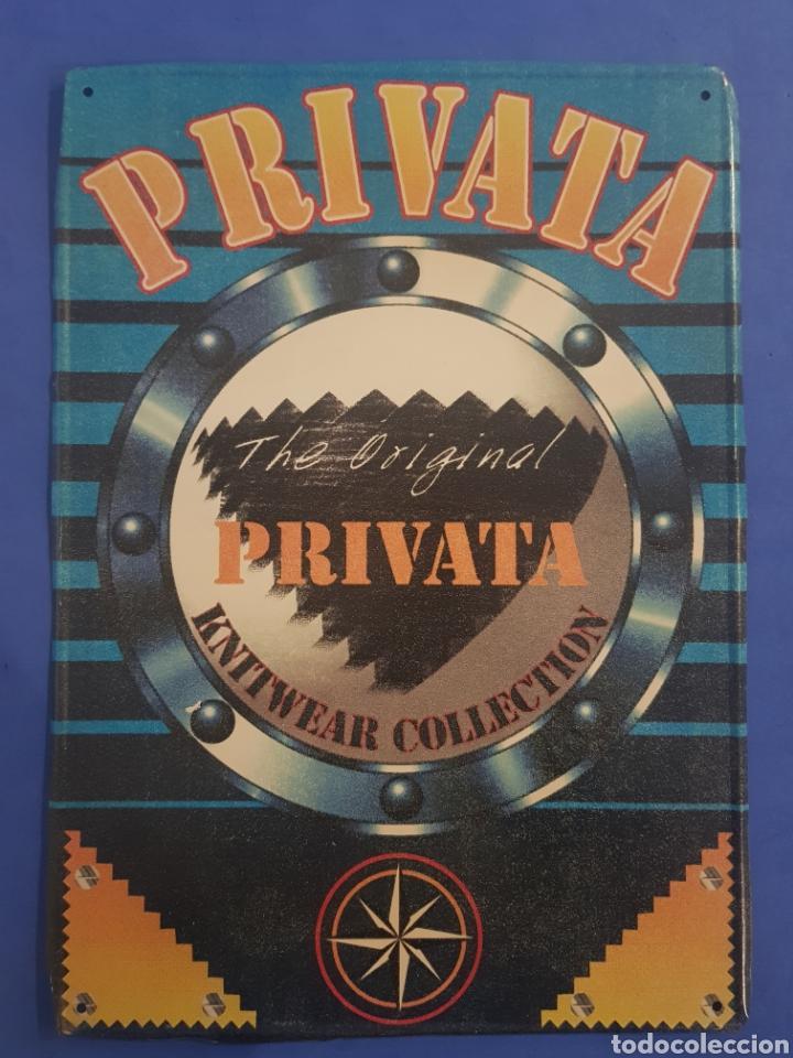CARTEL CHAPA METALICA ,MODA PRIVATA ,AÑOS 1980-90 (Coleccionismo - Carteles y Chapas Esmaltadas y Litografiadas)