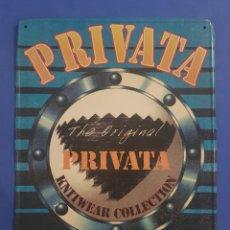 Carteles: CARTEL CHAPA METALICA ,MODA PRIVATA ,AÑOS 1980-90. Lote 201153723