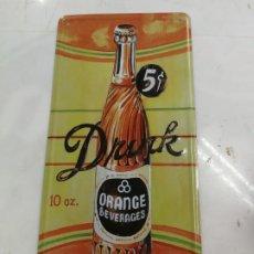 Carteles: ANTIGUA CHAPA PUBLICITARIA DRINK ORANGE BEVERAGES 5 CTS. ORIGINAL. Lote 204710706