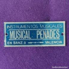 Affiches: CHAPA DE MUSICAL PENEDES DE VALENCIA. INSTRUMENTOS MUSICALES. ORIGINAL.. Lote 207096558