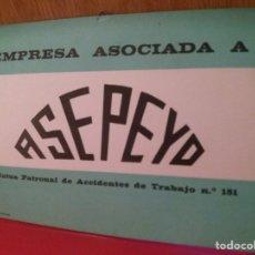 Carteles: CARTEL ASEPEYO AÑOS 50/60 PARA ESTABLECIMIENTOS ADHERIDOS. Lote 207768066