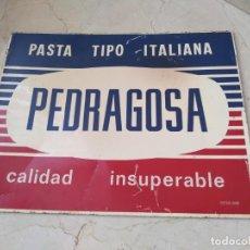 Carteles: ANTIGUA PLACA PEDRAGOSA. Lote 210234375