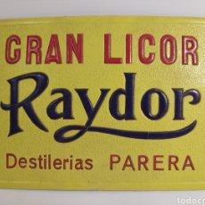 Carteles: ANTIGUO CARTEL PUBLICITARIO GRAN LICOR RAYDOR. Lote 211957827