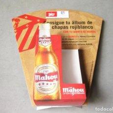 Carteles: EXPOSITOR PUBLICITARIO DE CERVEZAS MAHOU - CONSIGUE TU ALBUM DE CHAPAS ROJIBLANCO - FUTBOL. Lote 214175001