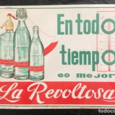 Carteles: PRECIOSA CHAPA METAL AÑOS 60 LA REVOLTOSA B F CALAHORRA LOGROÑO MADRID GASEOSA TAM. 49 X 34,5 CM.. Lote 215992706