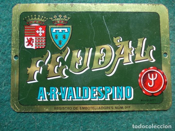 CHAPA VALDESPINO FEUDAL (Coleccionismo - Carteles y Chapas Esmaltadas y Litografiadas)
