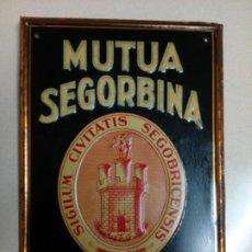 Carteles: CHAPA PUBLICIDAD.MUTUA SEGORBINA.INCENDIO. Lote 222280117
