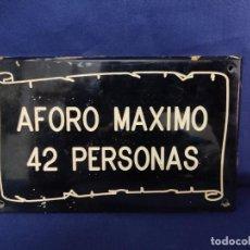 Cartazes: ANTIGUO CARTELIDE BAQUELITA O SIMILAR AFORO MAXIMO 42 PERSONAS. 20 X 12 CM. Lote 225276323
