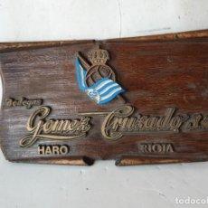 Cartazes: PLACA BODEGAS GOMEZ CRUZADO. HARO (RIOJA). Lote 226612924