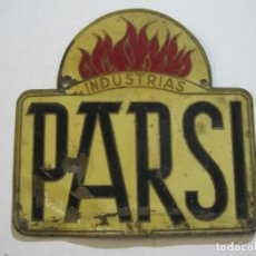 Carteles: PARSI-INDUSTRIAS CONTRAINCENDIOS-CHAPA PUBLICIDAD-VER FOTOS-(K-1134). Lote 226910800