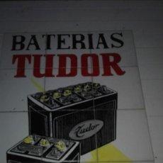 Carteles: EXCELENTE BATERIAS TUDOR AZULEJO. Lote 231767140