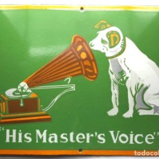 Carteles: ESMALTADA CHAPA DE METAL HIS MASTER'S VOICE LA VOZ DE SU AMO. Lote 232519760