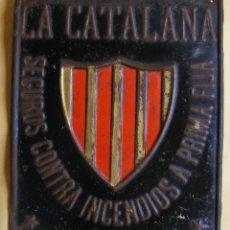 Carteles: CARTEL DE CHAPA, LA CATALANA SEGUROS CONTRA INCENDIO. Lote 240463565