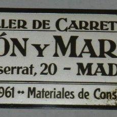 Affissi: CHAPA DE PUBLICIDAD DEL TALLER DE CARRETERO, LEON Y MARTIN, MADRID, MATERIAL DE CONSTRUCCION, MIDE 9. Lote 242470305